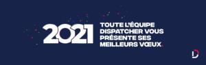 visuel voeux Dispatcher 2021
