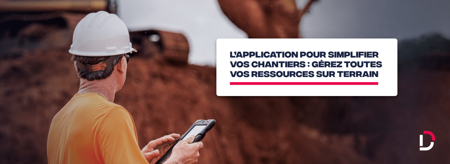 application mobile gestion ressources BTP