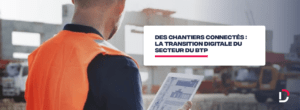 la transition digitale du secteur du BTP