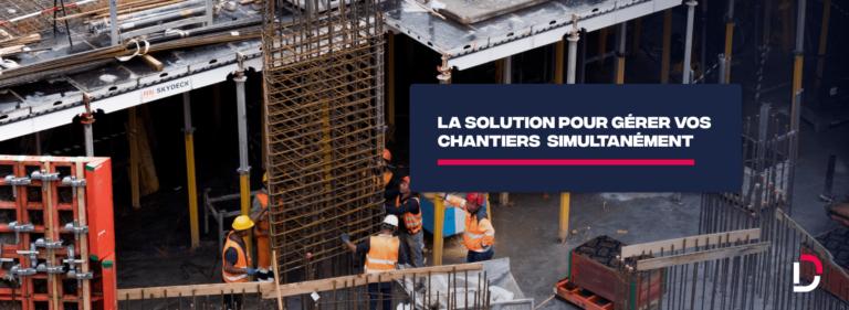 solution gestion chantiers construction btp